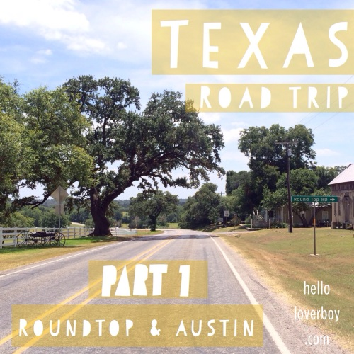 Texas Road Trip, Part 1