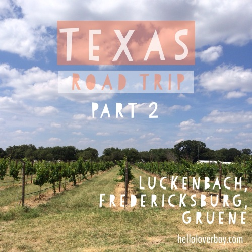 Texas Road Trip, Part 2