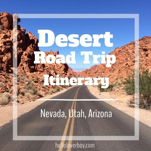 Desert Road Trip Itinerary
